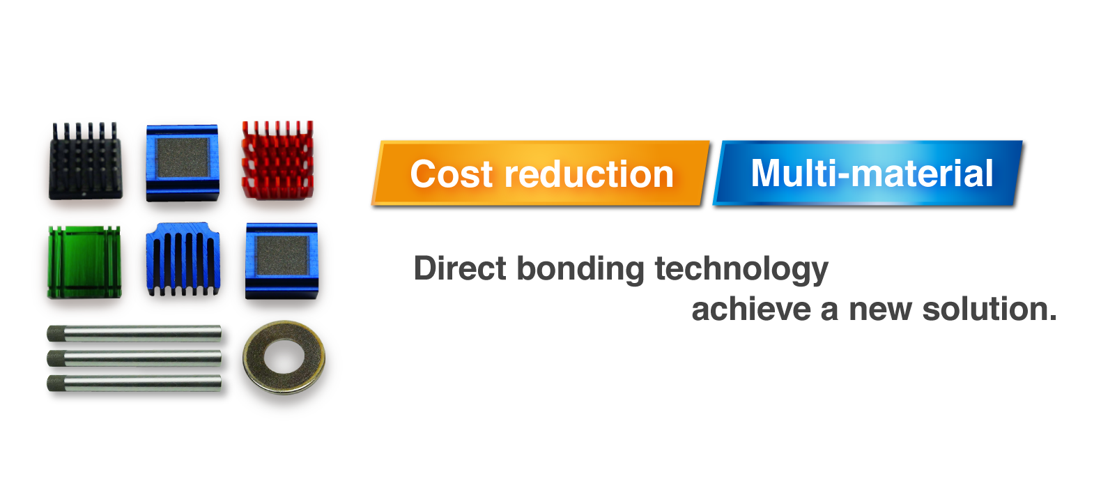 Direct bonding technology achieve a new solution.